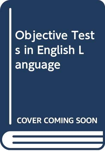 Objective Tests in English Language By Brian Rowe