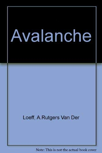 Avalanche By A.Rutgers Van Der Loeff