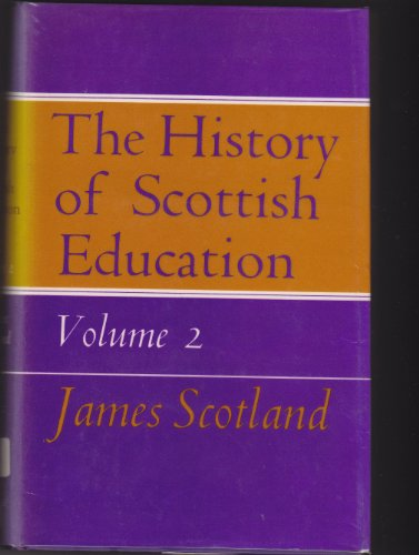 History of Scottish Education By James Scotland