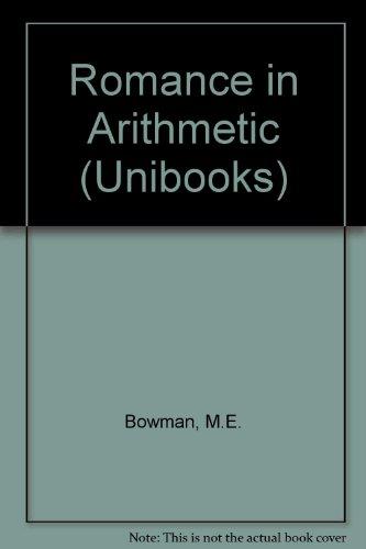 Romance in Arithmetic By M.E. Bowman