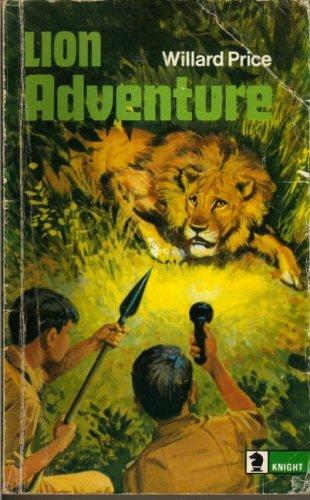 Lion Adventure By Willard Price