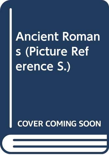 Ancient Romans By Edited by Boswell Taylor
