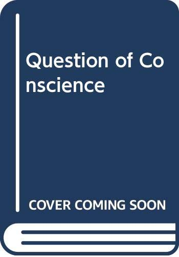 Question of Conscience By Charles Davis