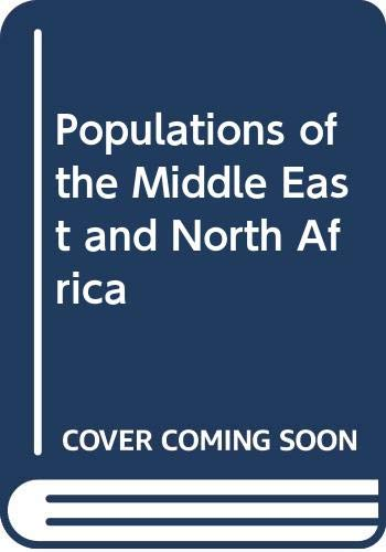 Populations of the Middle East and North Africa By Edited by John Innes Clarke