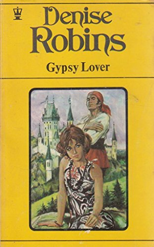 Gypsy Lover By Denise Robins