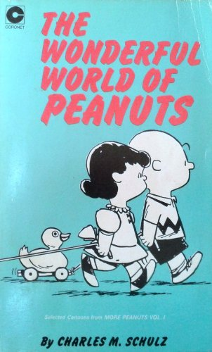 The Wonderful World of Peanuts By Charles M. Schulz