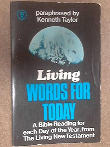 Living Words for Today By Kenneth N. Taylor