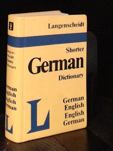 Langenscheidt's Shorter German-English, English-German Dictionary