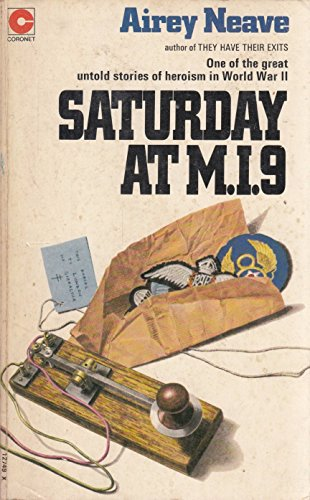 Saturday at M.I.9 By Airey Neave