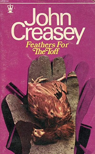 Feathers for the Toff By John Creasey