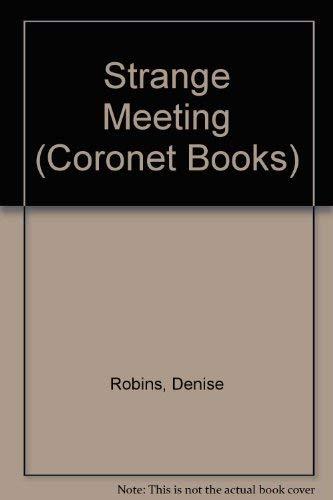 Strange Meeting By Denise Robins