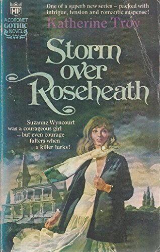Storm Over Roseheath By Katherine Troy