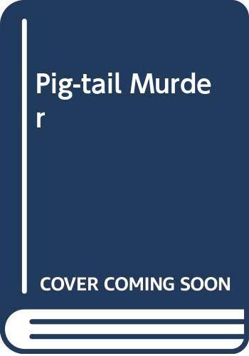 Pig-tail Murder By Francis Durbridge