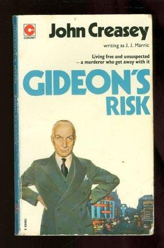 Gideon's Risk By J.J. Marric