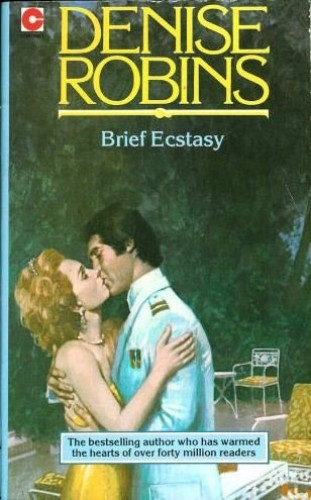 Brief Ecstasy By Denise Robins