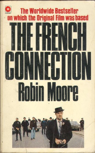 The French Connection von Robin Moore