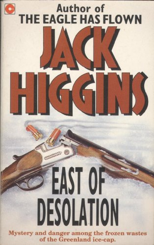 East of Desolation N/E By Higgins Jack