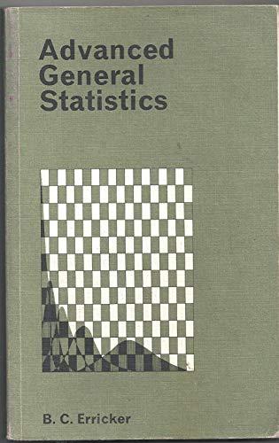 Advanced General Statistics By Brinley Cenydd Erricker