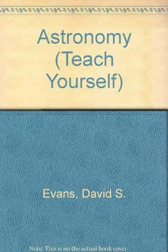 Astronomy By David S. Evans
