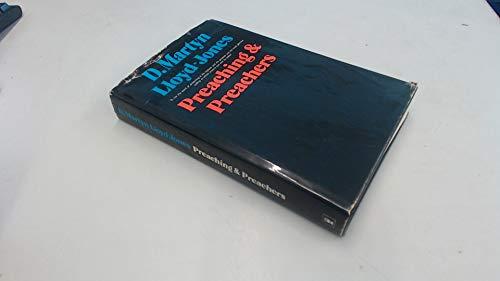 Preaching and Preachers By D. M. Lloyd-Jones