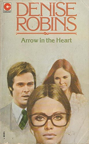 Arrow in the Heart By Denise Robins