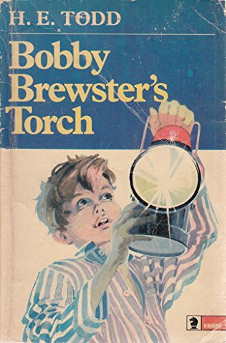 Bobby Brewster's Torch By H.E. Todd