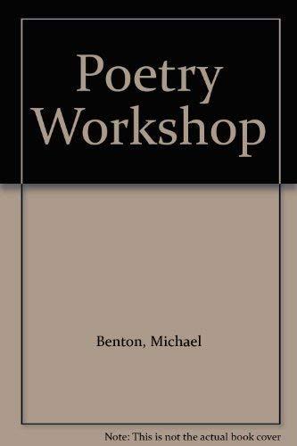 Poetry Workshop By Michael Benton