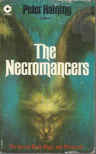 The Necromancers: Best of Black Magic and Witchcraft (Coronet Books) Edited by Peter Haining