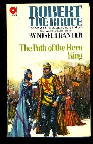 Robert the Bruce By Nigel Tranter