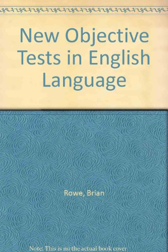 New Objective Tests in English Language By Brian Rowe