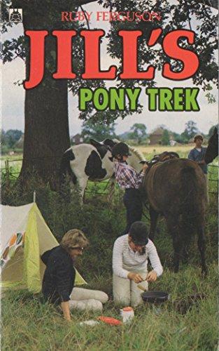 Jill's Pony Trek (Super Hampton Library) By Ruby Ferguson