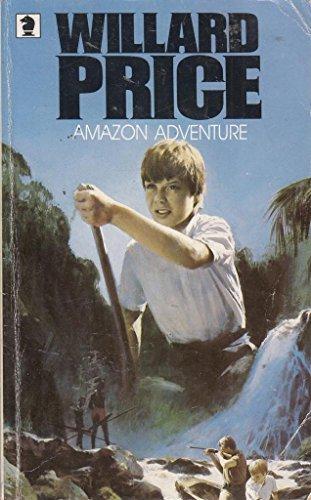 Amazon Adventure by Willard Price
