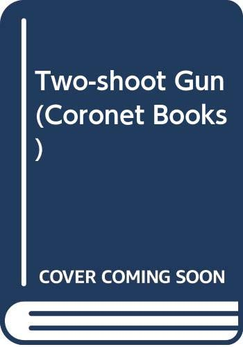 Two-shoot Gun By Donald Hamilton