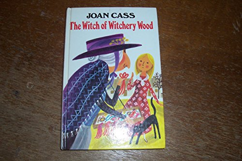 The Witch of Witchery Wood By Joan Cass
