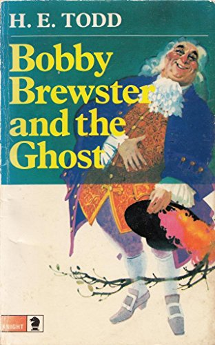 Bobby Brewster and the Ghost By H.E. Todd