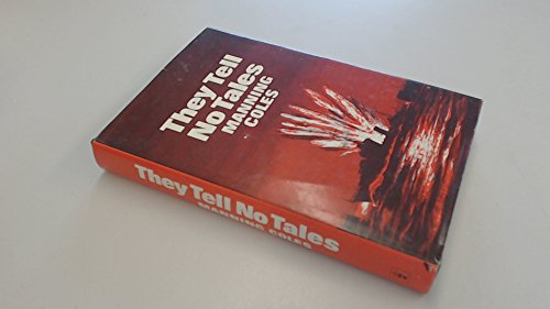 They Tell No Tales By Manning Coles
