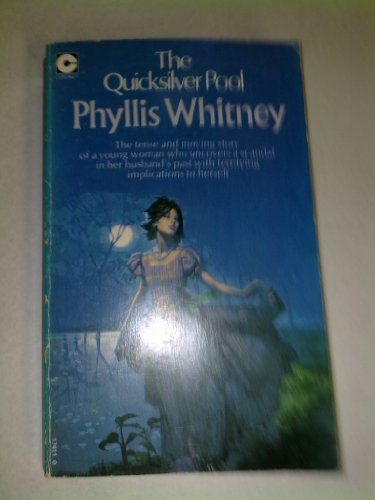 Quicksilver Pool By Phyllis A. Whitney