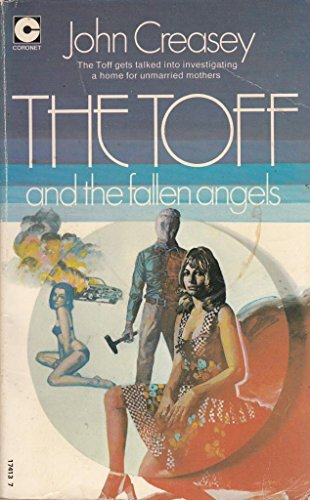 The Toff and the fallen angels By John Creasey