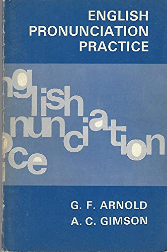 English Pronunciation Practice By Gordon Frederick Arnold