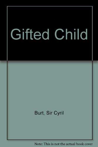 Gifted Child By Sir Cyril Burt