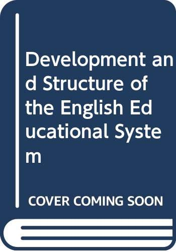 Development and Structure of the English Educational System By Keith Evans