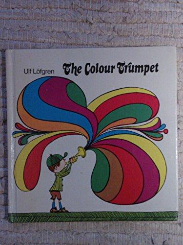 The Colour Trumpet By Ulf Lofgren