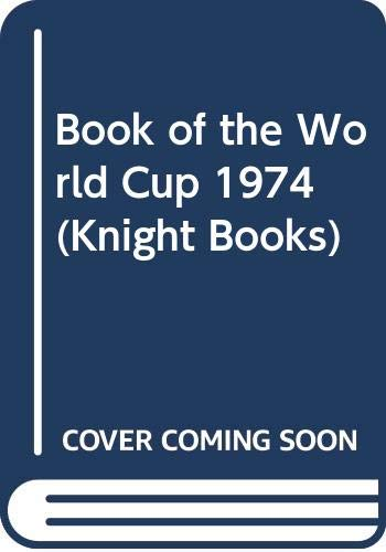 Book of the World Cup By Volume editor Philip Evans