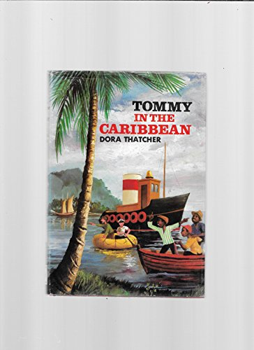Tommy in the Caribbean By Dora Thatcher