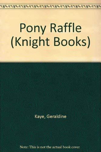Pony Raffle By Geraldine Kaye