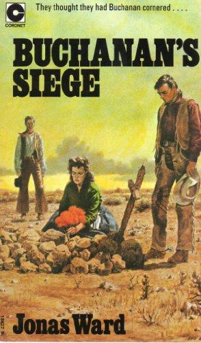 Buchanan's Siege By Jonas Ward