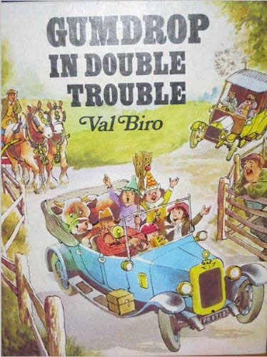 Gumdrop in Double Trouble By Val Biro