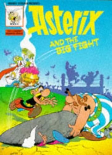 Asterix Big Fight BK 9 (Classic Asterix Paperbacks) By Goscinny