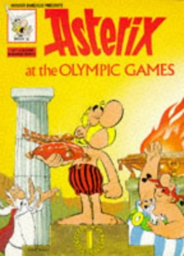 Asterix Olympic Games Bk 12 (Classic Asterix Paperbacks) By Goscinny