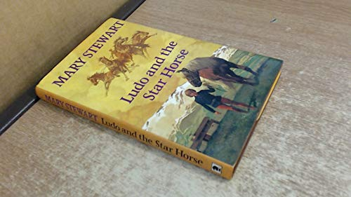 Ludo & The Star Horse By Mary Stewart